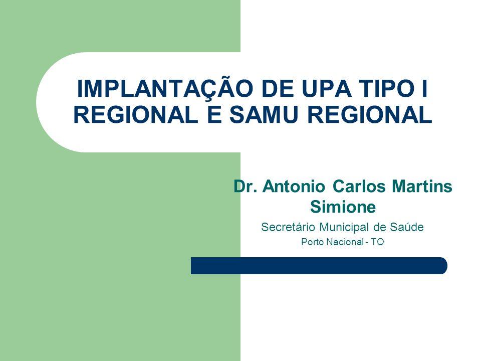 IMPLANTAÇÃO DE UPA TIPO I REGIONAL E SAMU REGIONAL