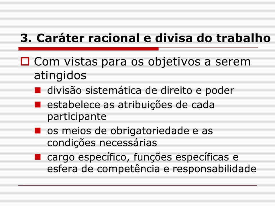 3. Caráter racional e divisa do trabalho