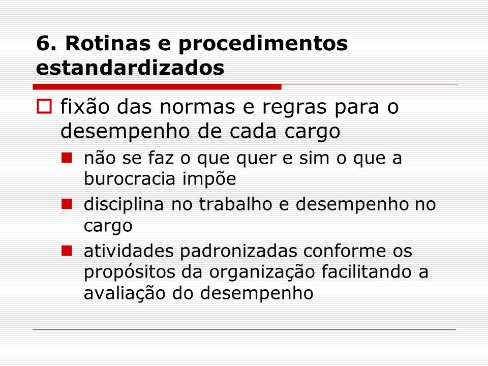 6. Rotinas e procedimentos estandardizados