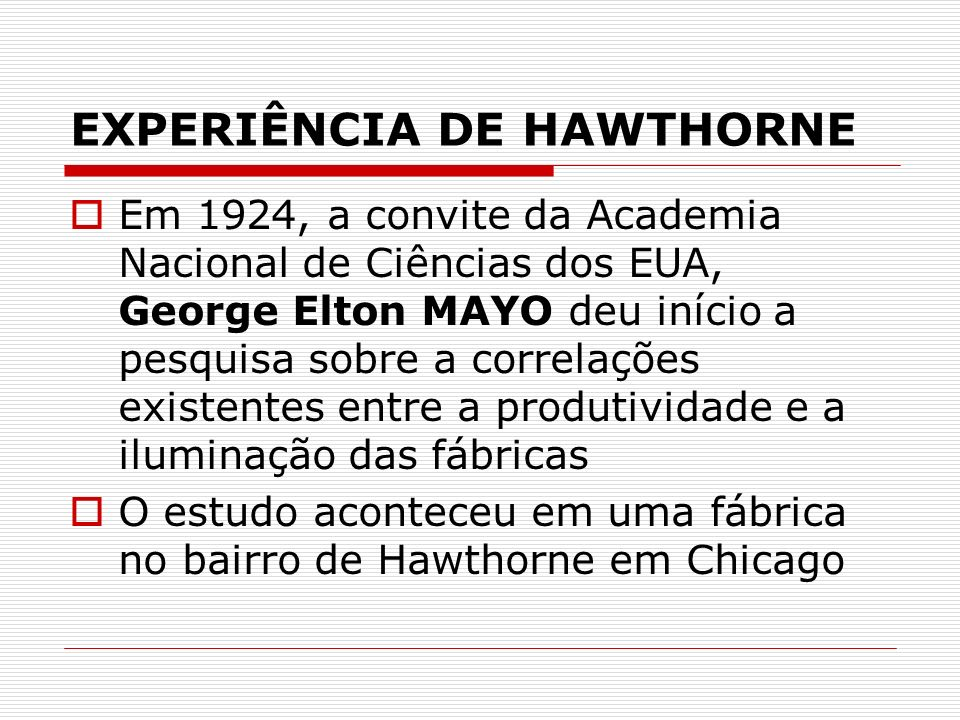 EXPERIÊNCIA DE HAWTHORNE