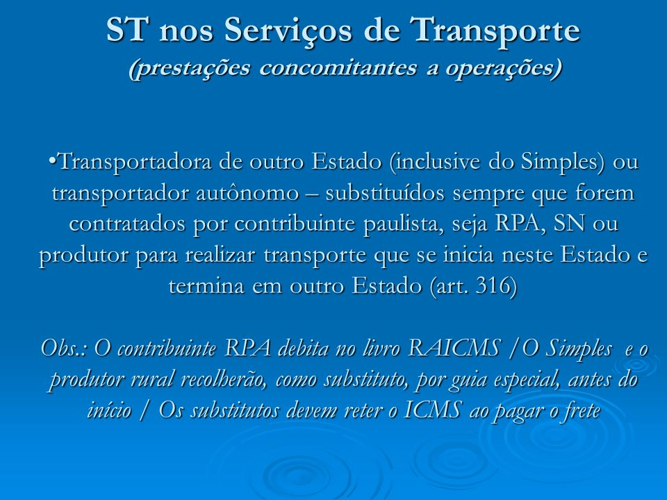 ST nos Serviços de Transporte (prestações concomitantes a operações)