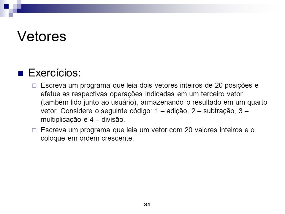 Vetores Exercícios: