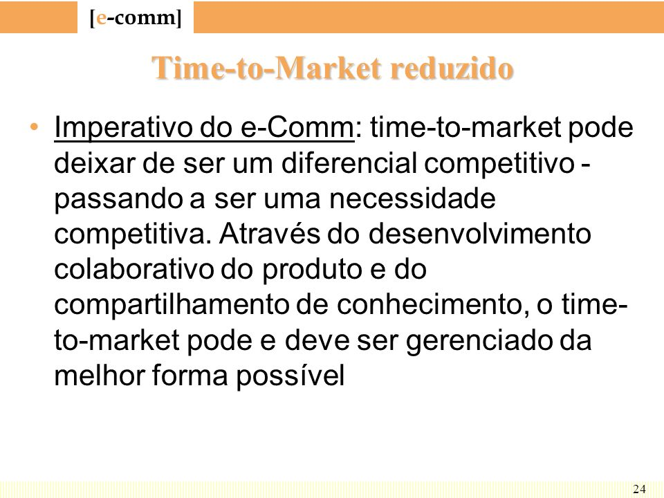 Time-to-Market reduzido