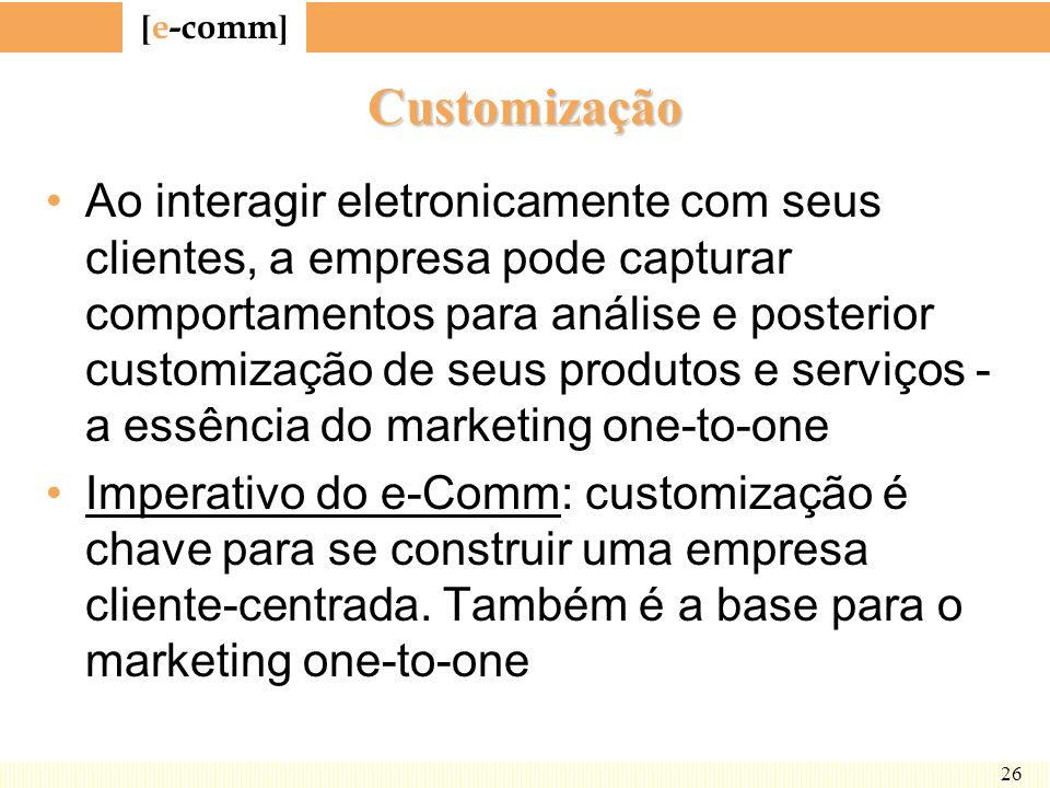 Customização