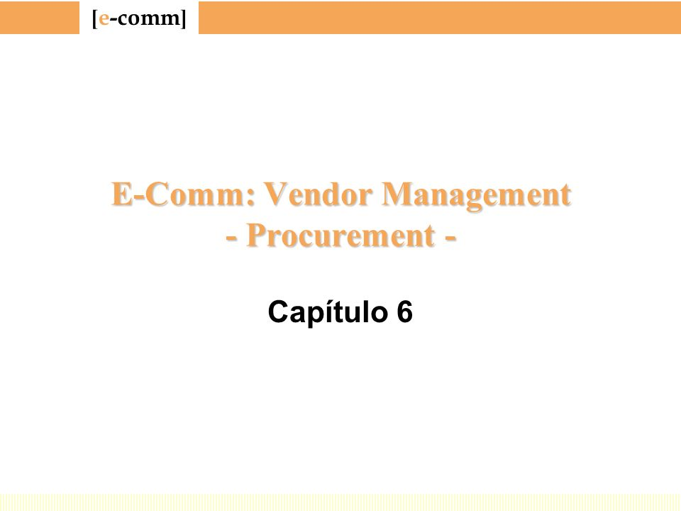 E-Comm: Vendor Management - Procurement -