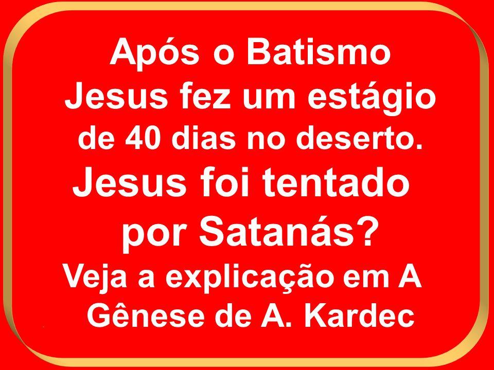 Jesus foi tentado por Satanás