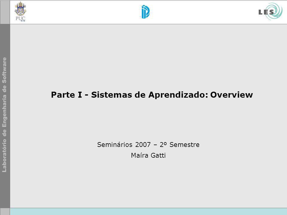 Parte I - Sistemas de Aprendizado: Overview