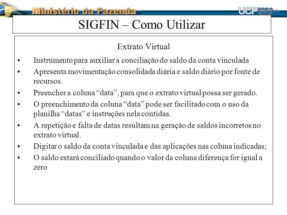 SIGFIN – Como Utilizar Extrato Virtual