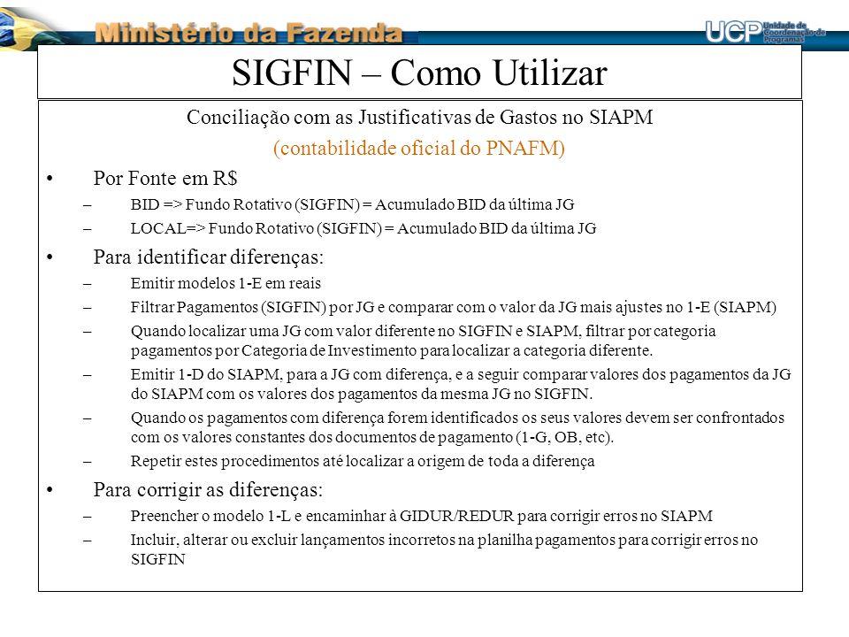 SIGFIN – Como Utilizar Conciliação com as Justificativas de Gastos no SIAPM. (contabilidade oficial do PNAFM)