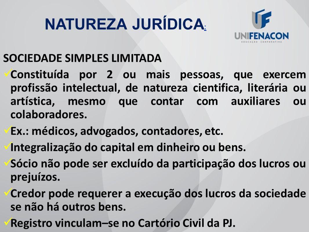 NATUREZA JURÍDICA: SOCIEDADE SIMPLES LIMITADA