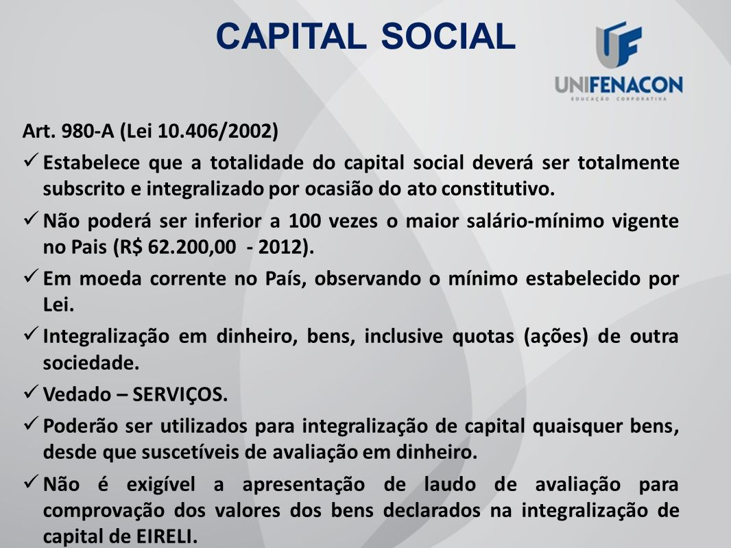 CAPITAL SOCIAL Art. 980-A (Lei 10.406/2002)
