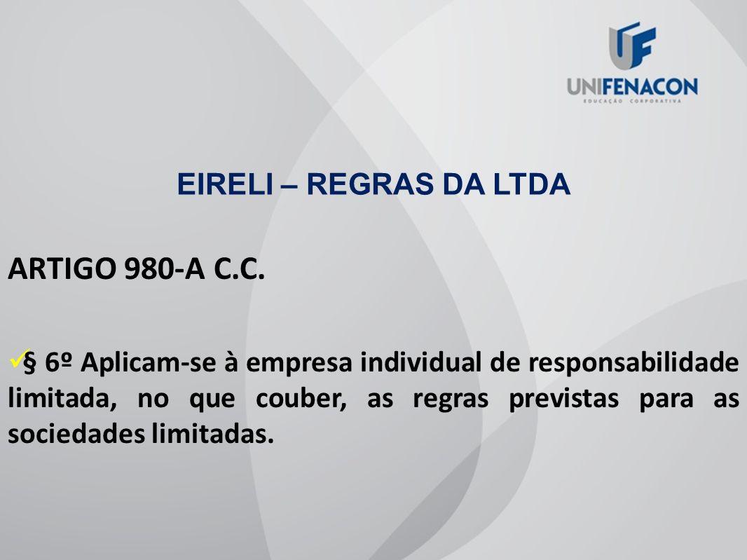 ARTIGO 980-A C.C. EIRELI – REGRAS DA LTDA