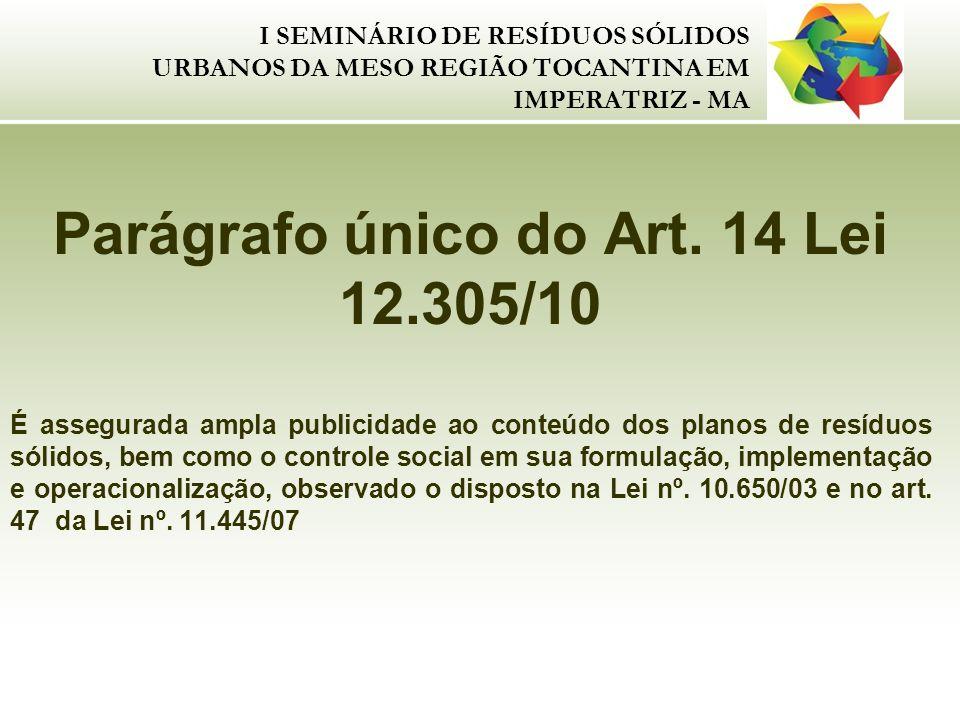 Parágrafo único do Art. 14 Lei 12.305/10