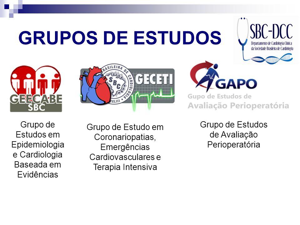 GRUPOS DE ESTUDOS Grupo de Estudos em Epidemiologia e Cardiologia Baseada em Evidências. Grupo de Estudos de Avaliação Perioperatória.