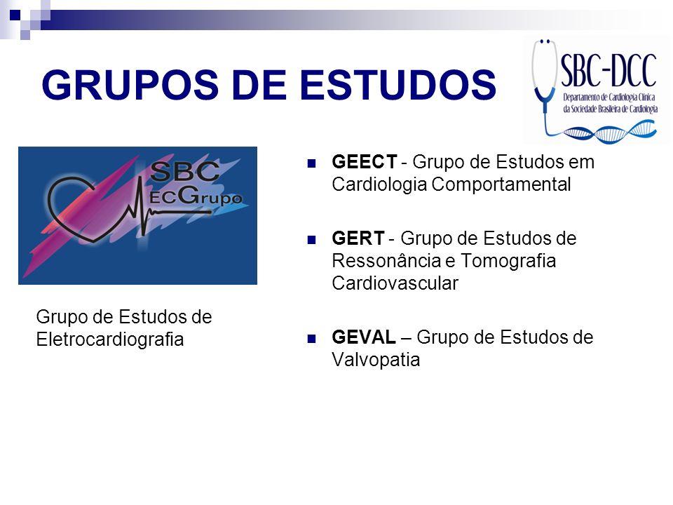 GRUPOS DE ESTUDOS GEECT - Grupo de Estudos em Cardiologia Comportamental. GERT - Grupo de Estudos de Ressonância e Tomografia Cardiovascular.