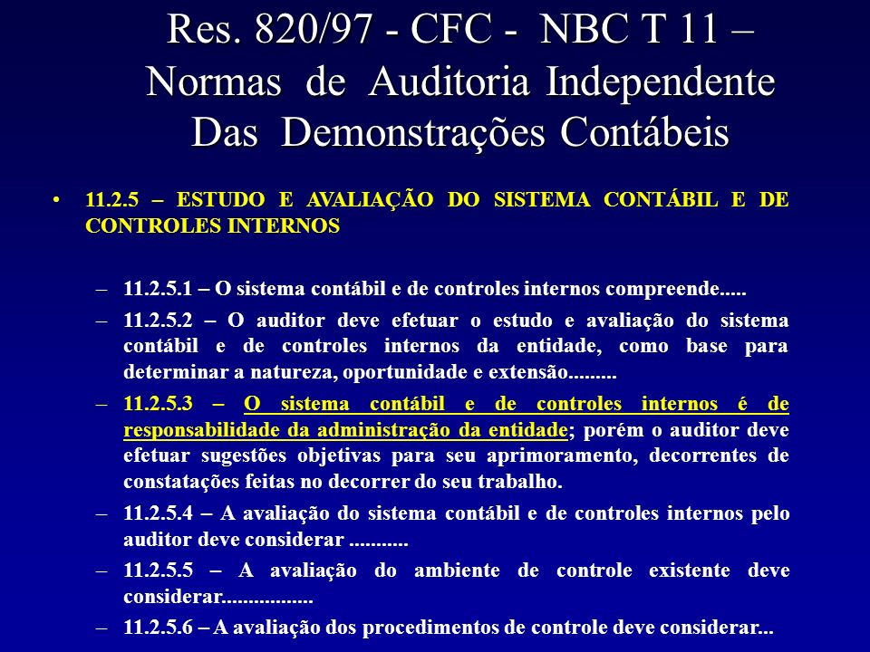 Res. 820/97 - CFC - NBC T 11 – Normas de Auditoria Independente Das Demonstrações Contábeis