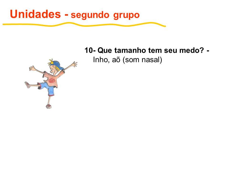 Unidades - segundo grupo