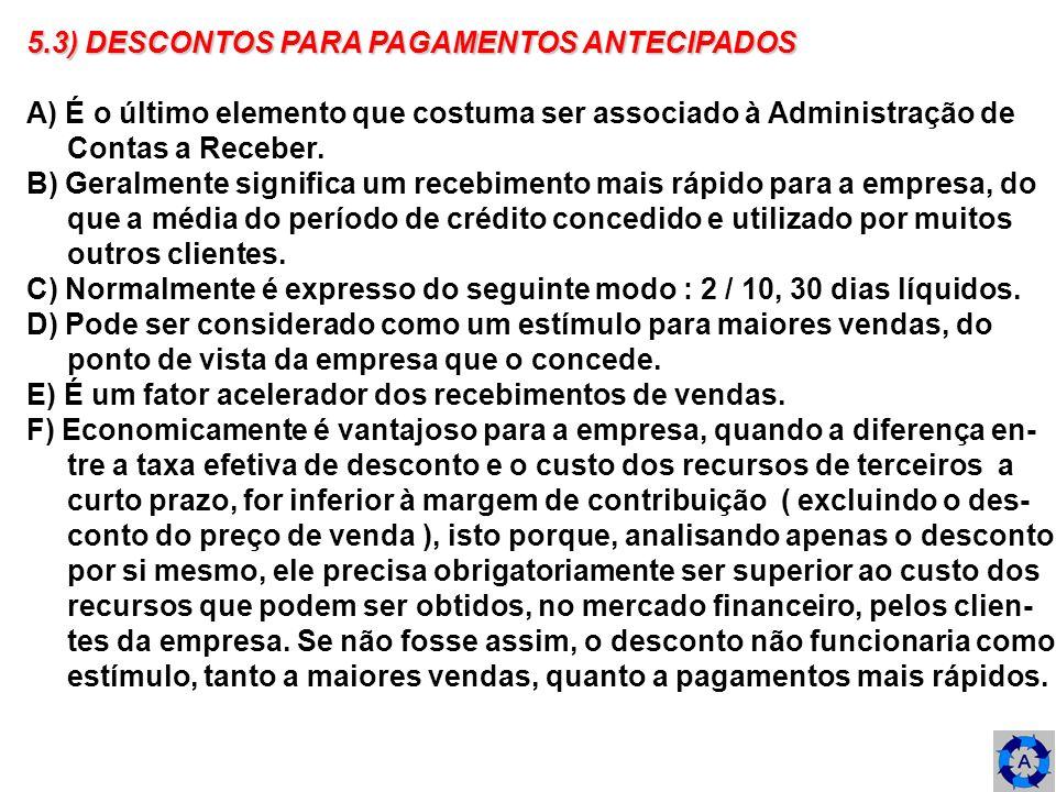 5.3) DESCONTOS PARA PAGAMENTOS ANTECIPADOS