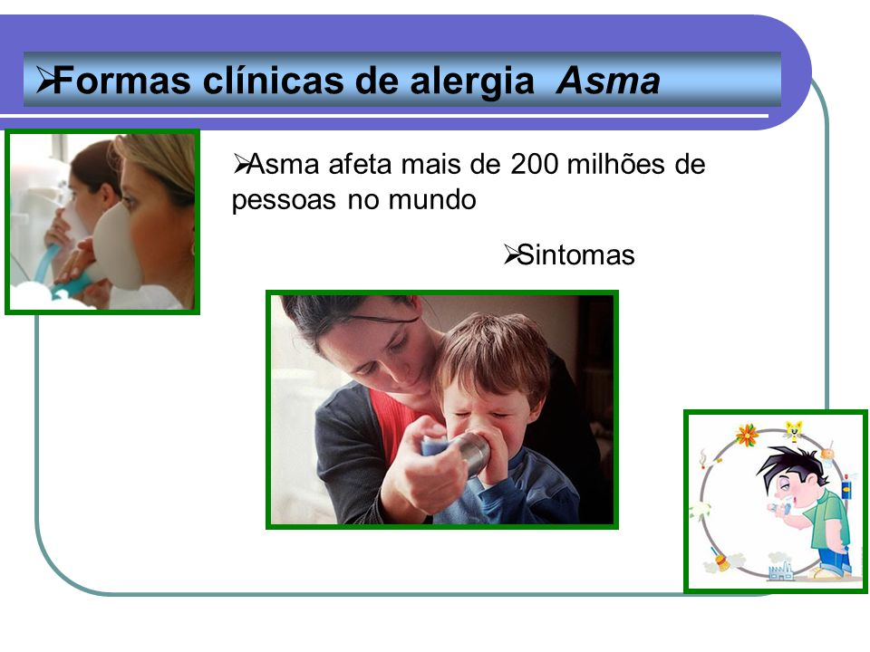 Formas clínicas de alergia Asma