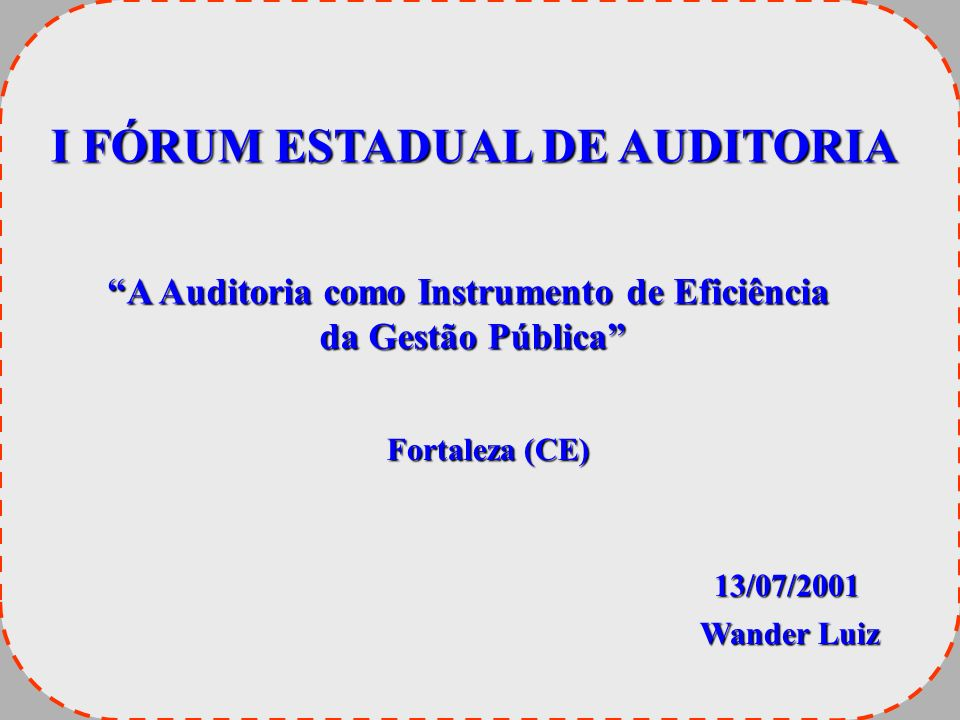I FÓRUM ESTADUAL DE AUDITORIA