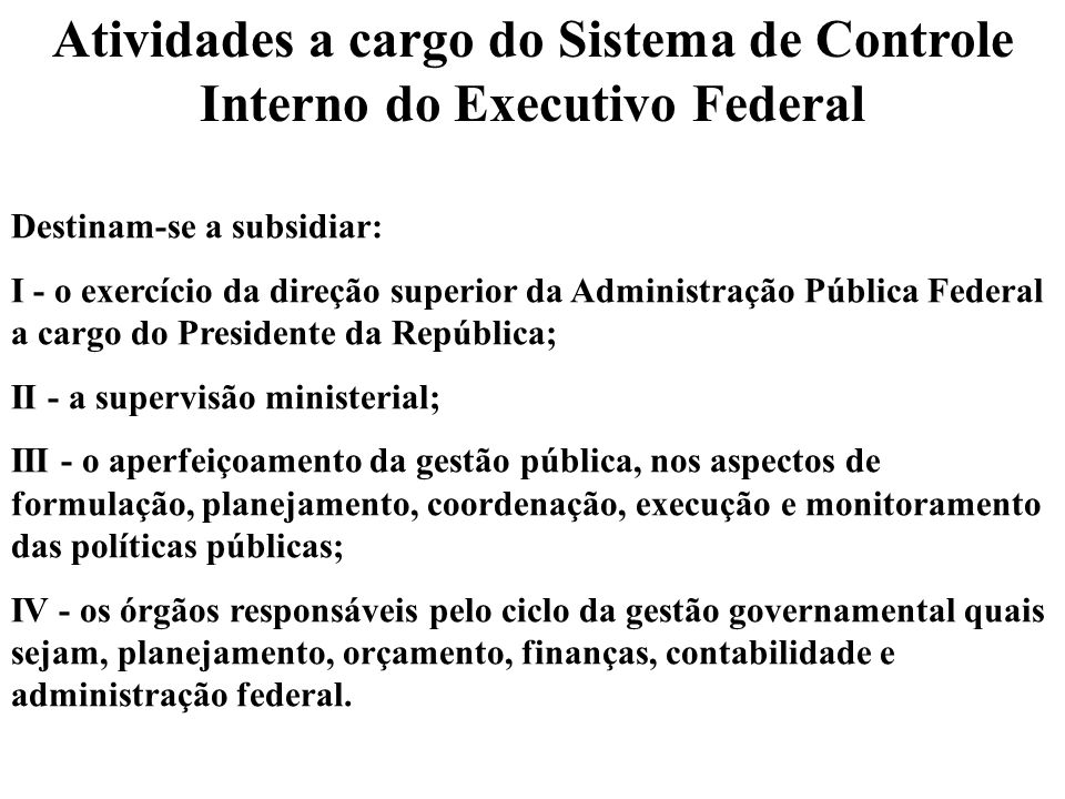 Atividades a cargo do Sistema de Controle Interno do Executivo Federal