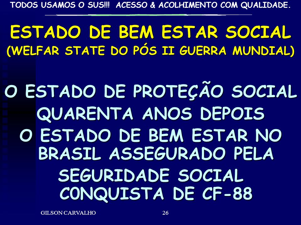 ESTADO DE BEM ESTAR SOCIAL