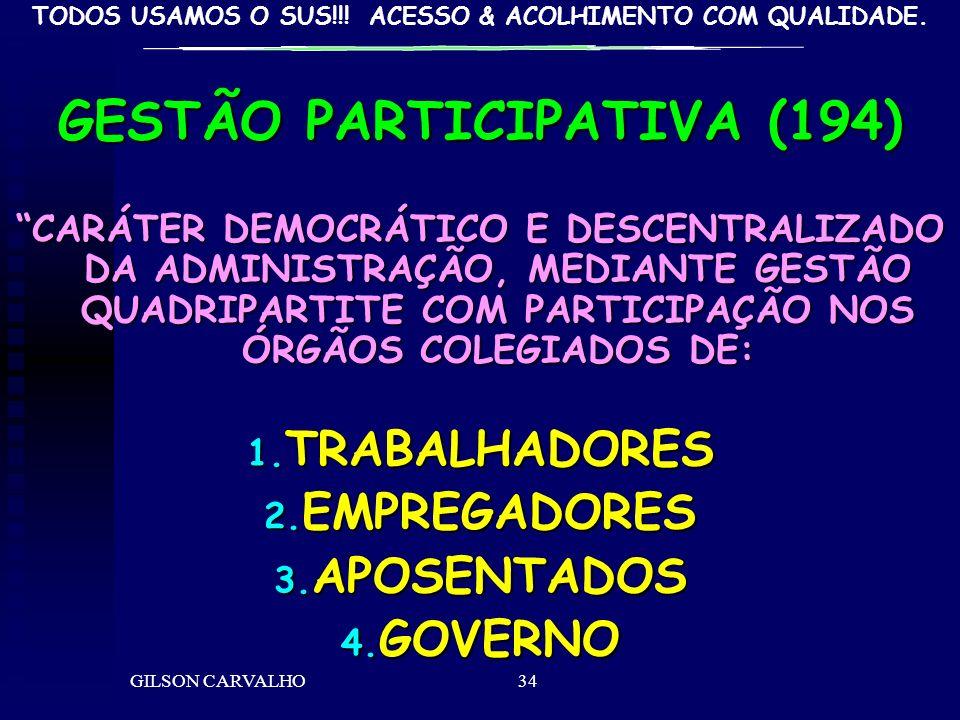 GESTÃO PARTICIPATIVA (194)