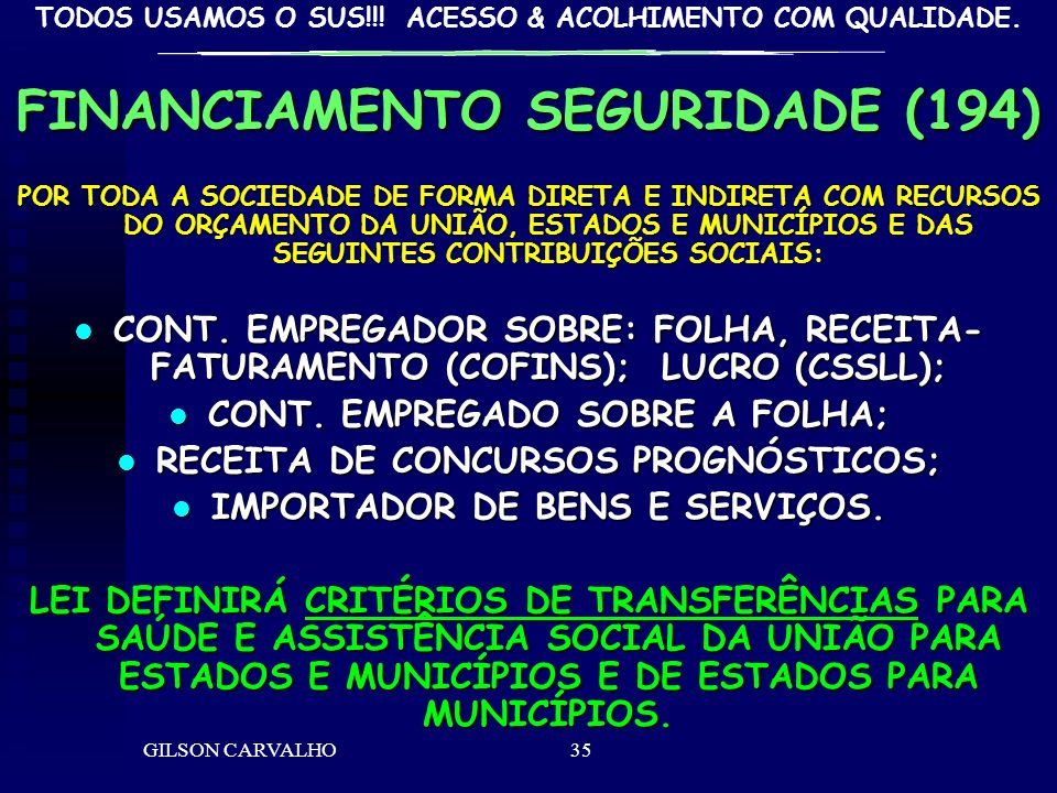 FINANCIAMENTO SEGURIDADE (194)