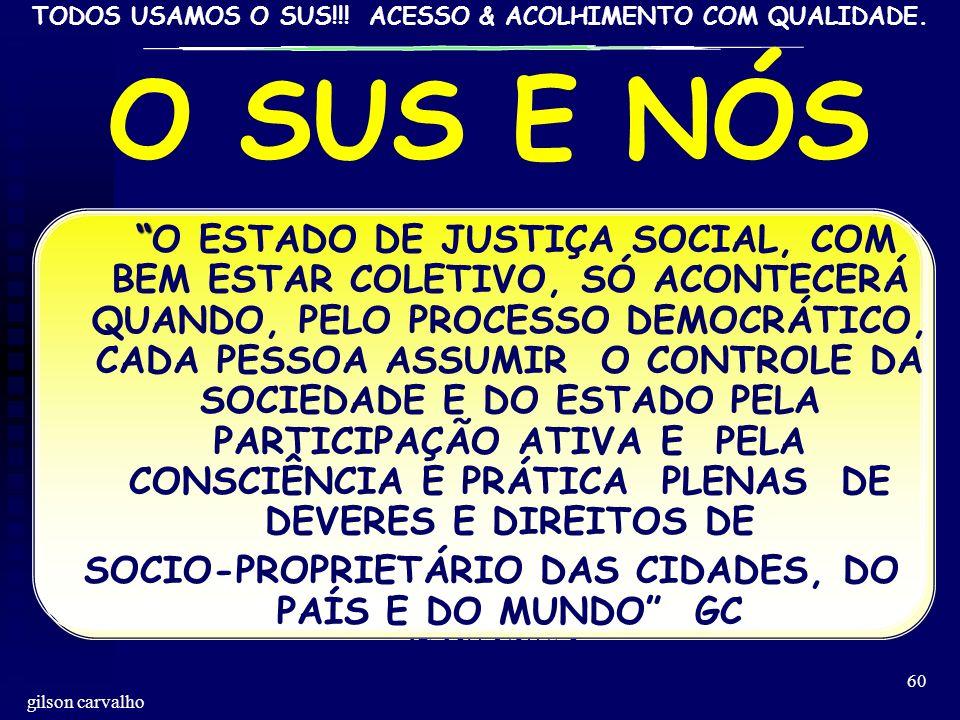 SOCIO-PROPRIETÁRIO DAS CIDADES, DO PAÍS E DO MUNDO GC