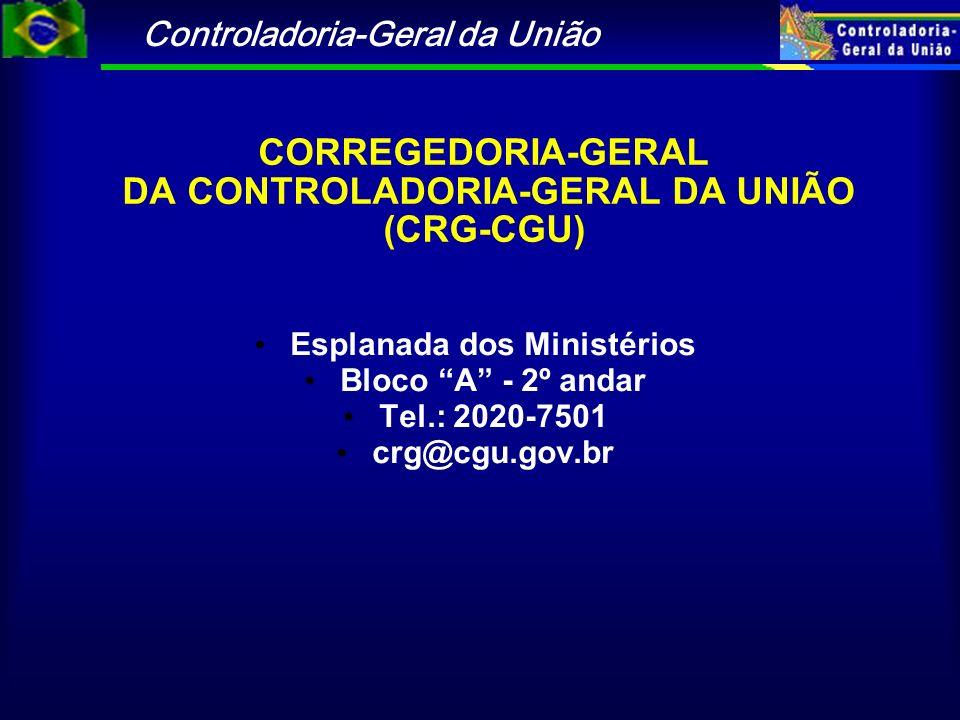 CORREGEDORIA-GERAL DA CONTROLADORIA-GERAL DA UNIÃO (CRG-CGU)