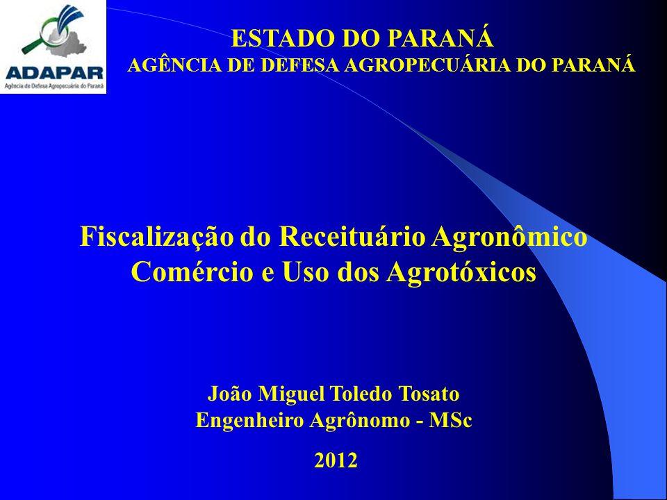 Fiscalização do Receituário Agronômico Comércio e Uso dos Agrotóxicos