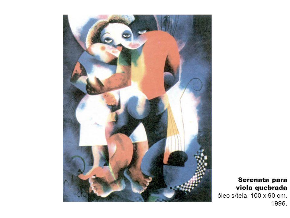 Serenata para viola quebrada óleo s/tela. 100 x 90 cm. 1996.