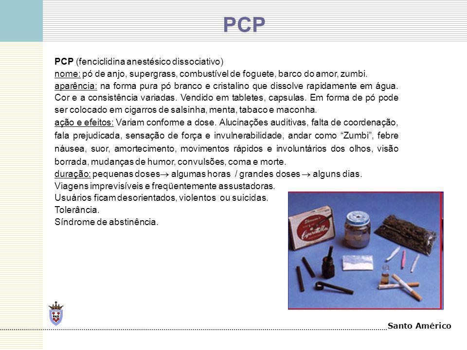 PCP PCP (fenciclidina anestésico dissociativo)