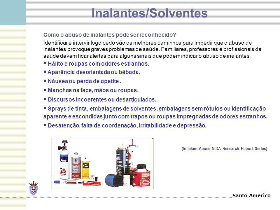 Inalantes/Solventes Como o abuso de inalantes pode ser reconhecido