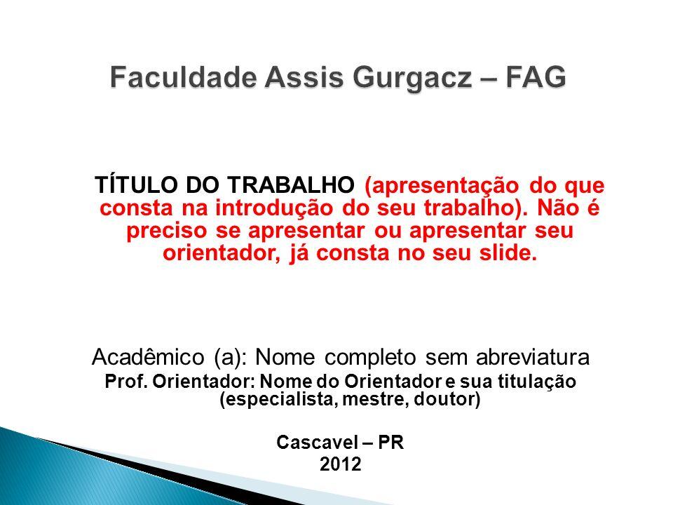 Faculdade Assis Gurgacz – FAG
