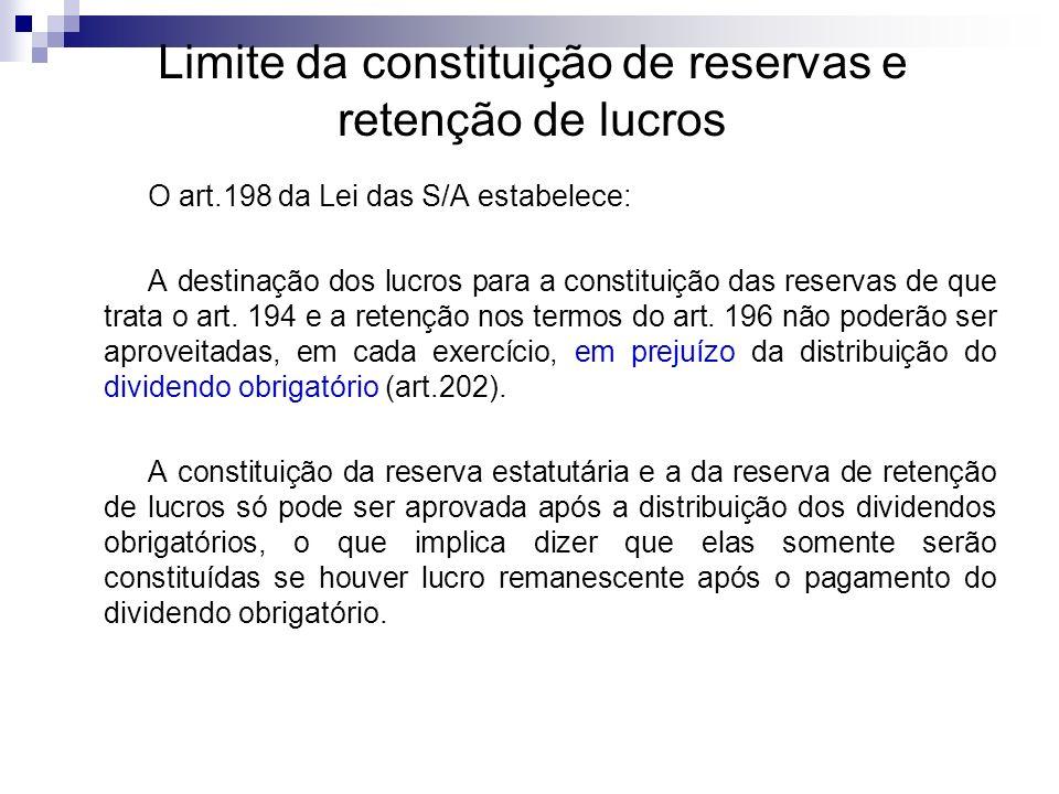 Limite da constituição de reservas e retenção de lucros