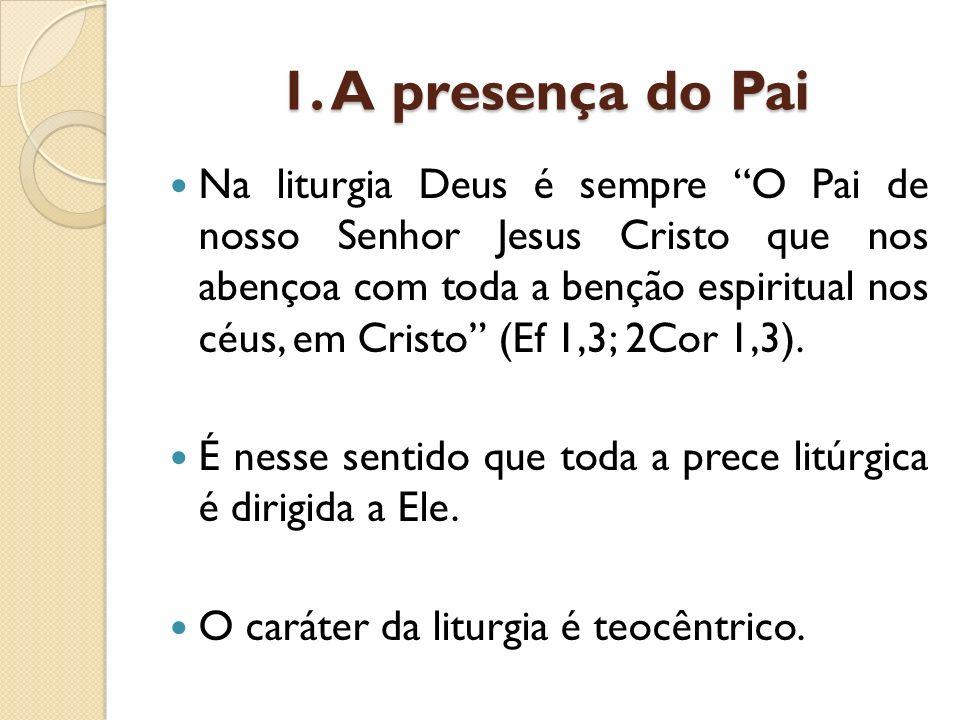 1. A presença do Pai