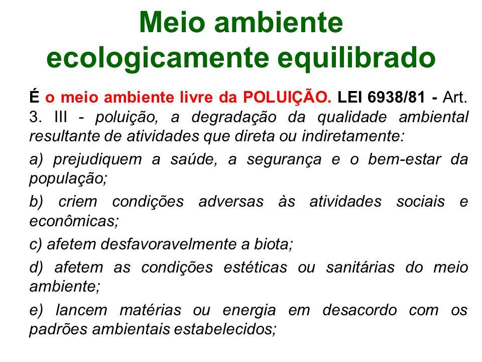 Meio ambiente ecologicamente equilibrado