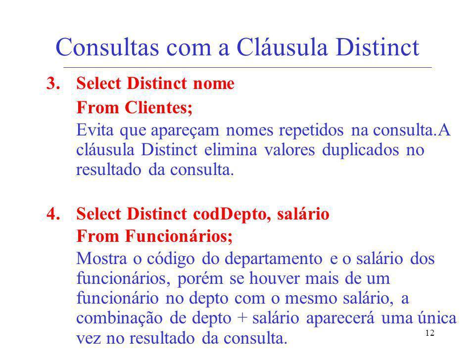 Consultas com a Cláusula Distinct