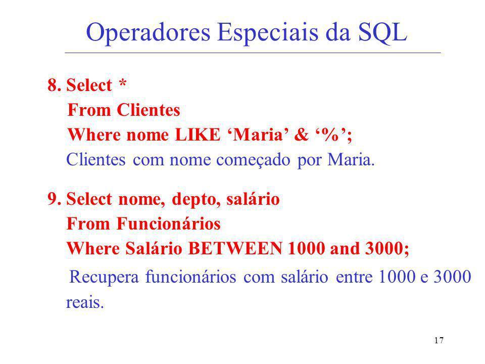 Operadores Especiais da SQL