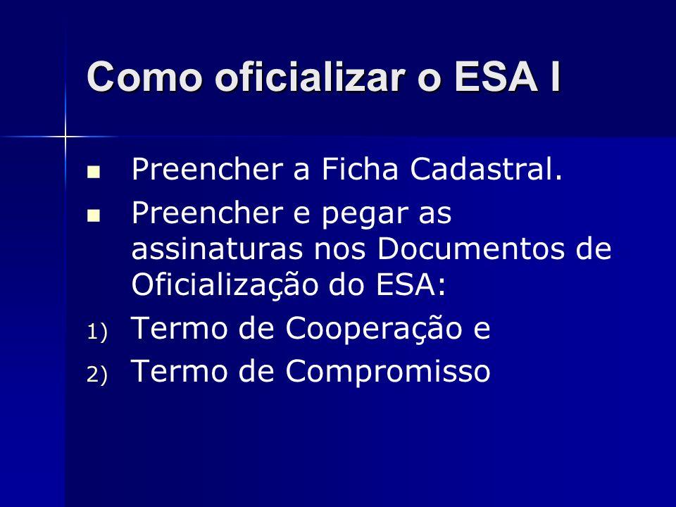 Como oficializar o ESA I