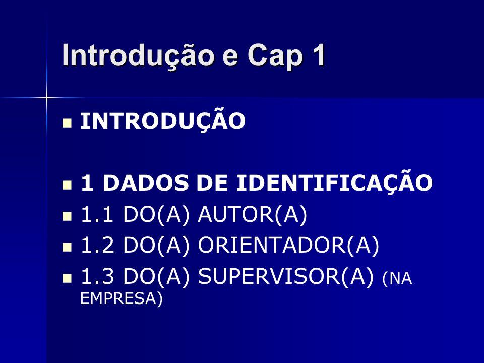 Introdução e Cap 1 INTRODUÇÃO 1 DADOS DE IDENTIFICAÇÃO