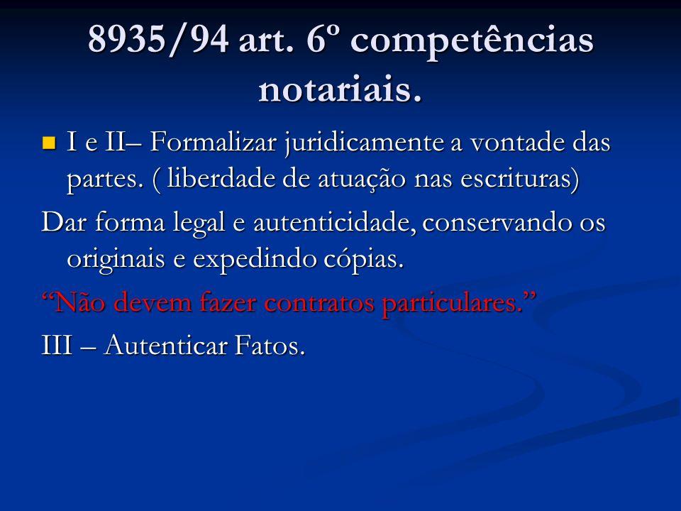 8935/94 art. 6º competências notariais.