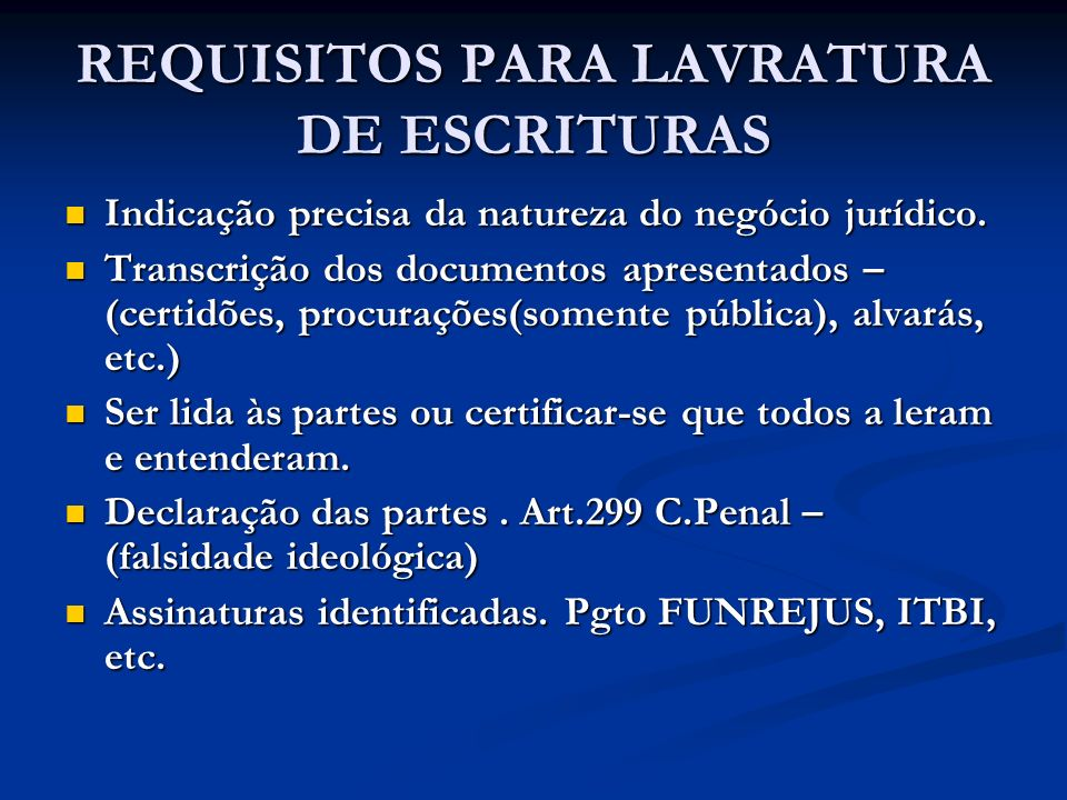 REQUISITOS PARA LAVRATURA DE ESCRITURAS