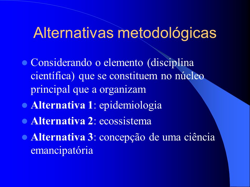 Alternativas metodológicas