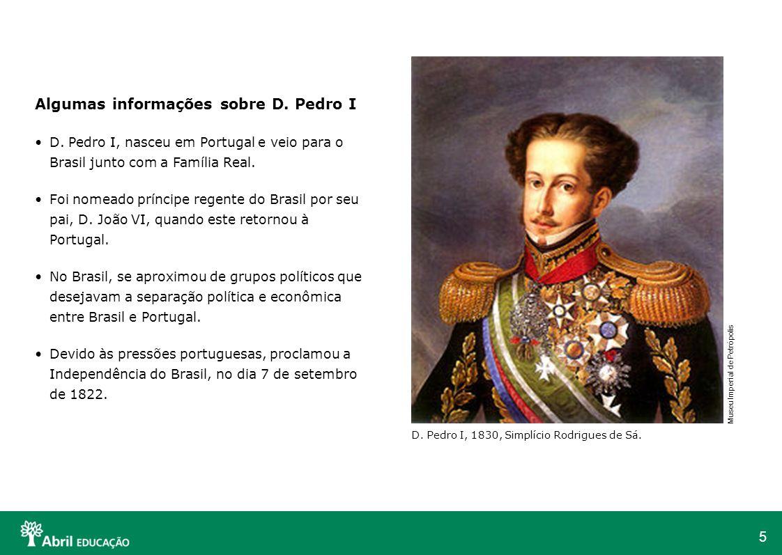 Algumas informações sobre D. Pedro I