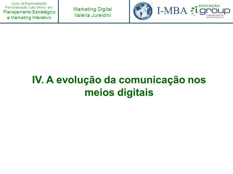 IV. A evolução da comunicação nos meios digitais