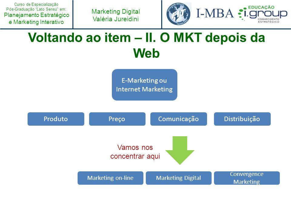Voltando ao item – II. O MKT depois da Web