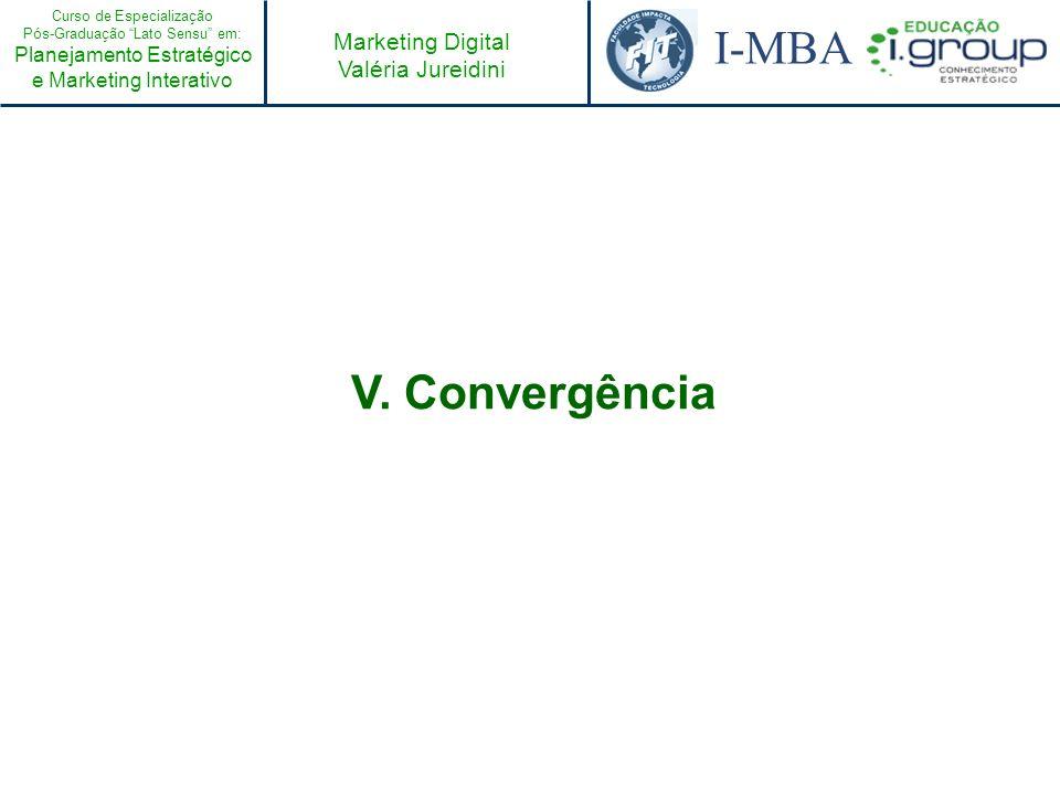 V. Convergência
