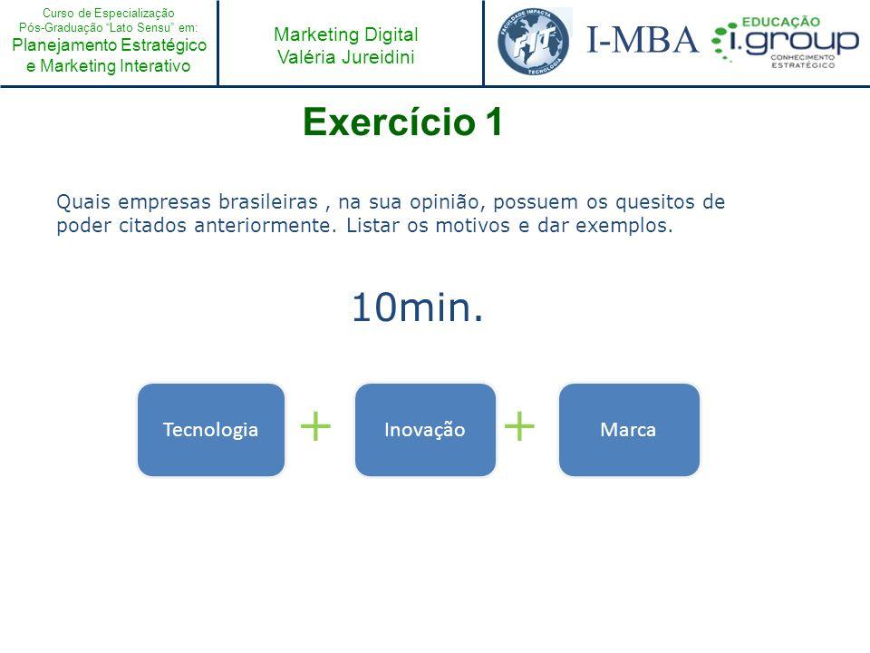 + + Exercício 1 10min. Tecnologia Inovação Marca